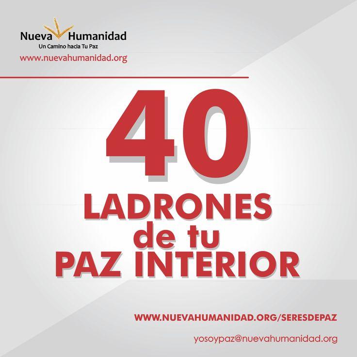 40 Ladrones de Tu Paz Interior