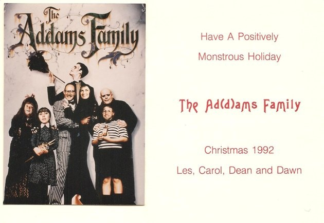 Addams Family Christmas Card (GMA viewer submitted card)Families Values, Adam Families, My Families, Families Movie, Families 1991, Families Christmas Cards, Addams Families, Families Holiday