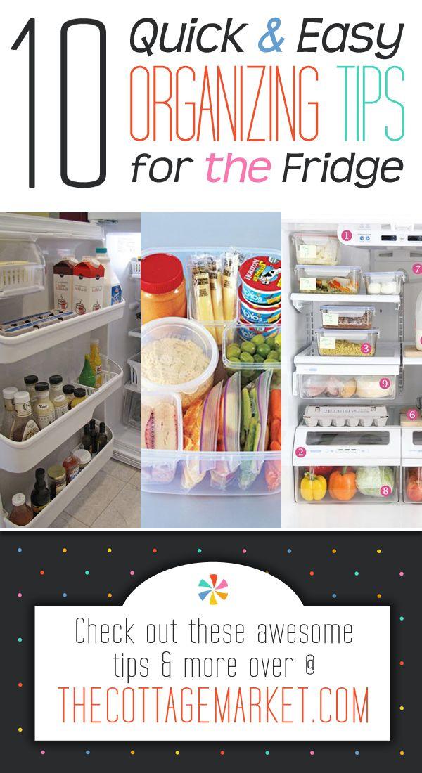 10 Quick & Easy Organizing tips for the Fridge