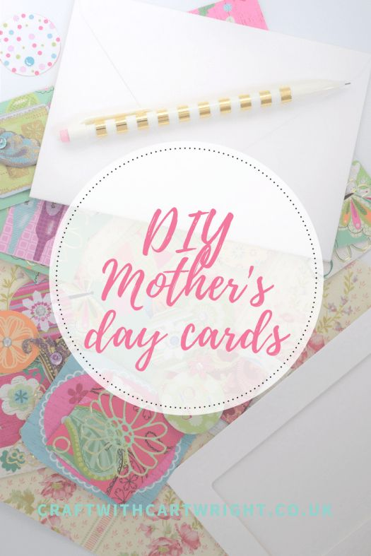 Mother's day card ideas - Craft with Cartwright