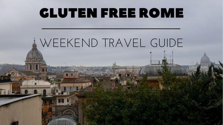 48 Hours In (Gluten Free) Rome