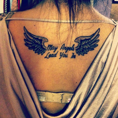 I got this tattoo done by Sean at Gasoline Alley Tattoo in Wallingford, CT.  'May Angels Lead You In' from the song Hear You Me - Jimmy Eat World. This is for everyone that has passed away in my life. RIP<3