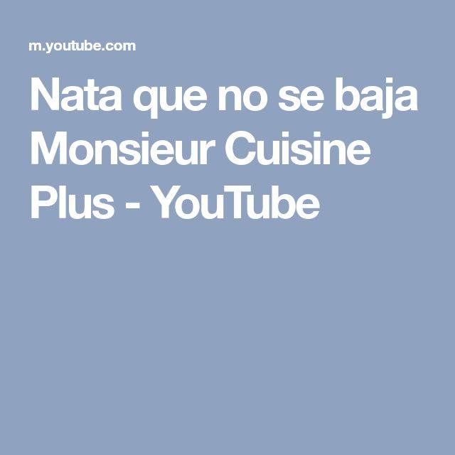 Nata que no se baja Monsieur Cuisine Plus - YouTube