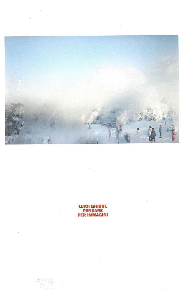 LUIGI GHIRRI / Pensare per immagini (SOLD OUT)