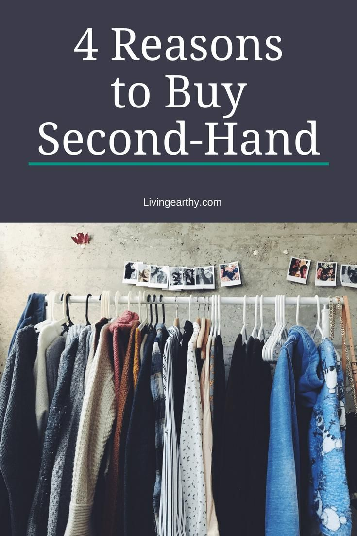 Clothes Style Earthy 4 Reasons To Buy Secondhand Clothing Clothesstyle Earthy In 2020 Second Hand Nachhaltigkeit Einkaufen