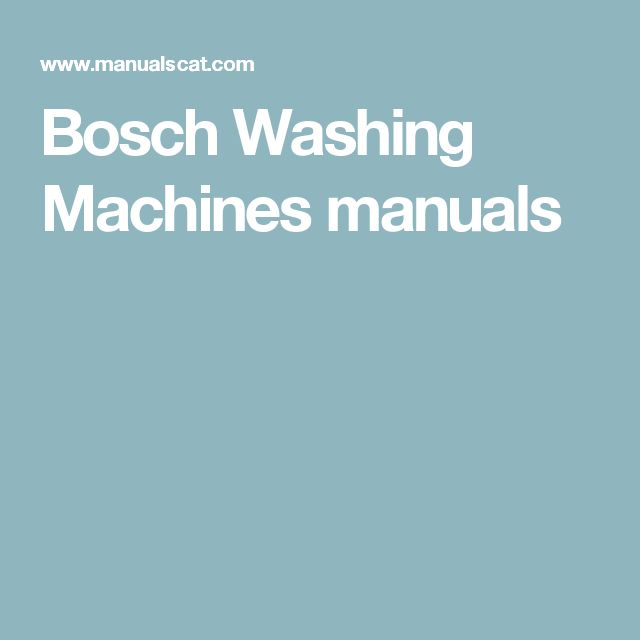 Bosch Washing Machines manuals