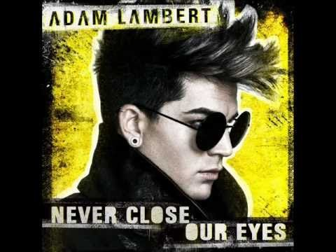 Adam Lambert ( Outlaws of Love) Only your heart can decide who you love
