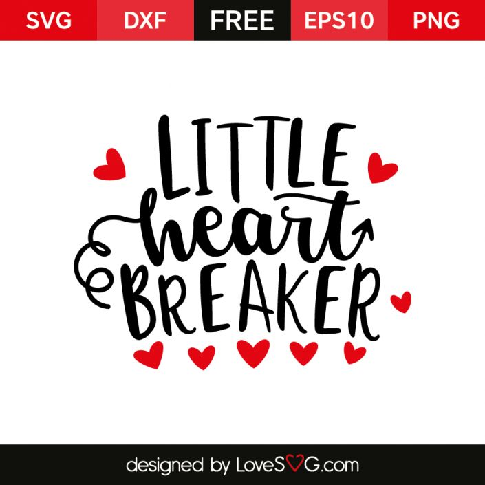 *** FREE SVG CUT FILE for Cricut, Silhouette and more *** Little heart Breaker