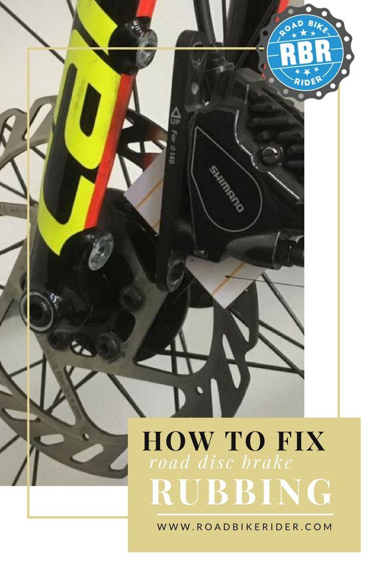 How To Fix Road Or Mountain Bike Disc Brake Rubbing Bike