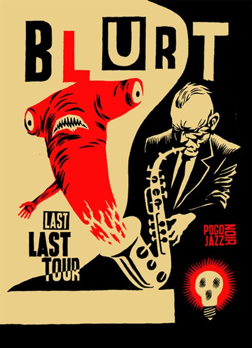 Amazing Croatian poster for a Blurt gig! By Igor Hofbauer | The Daily Heller
