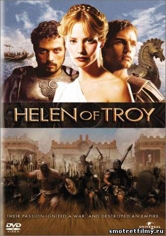 Смотреть фильм Елена Троянская (2003) онлайн бесплатно, смотреть онлайн Елена Троянская (2003) без регистрации