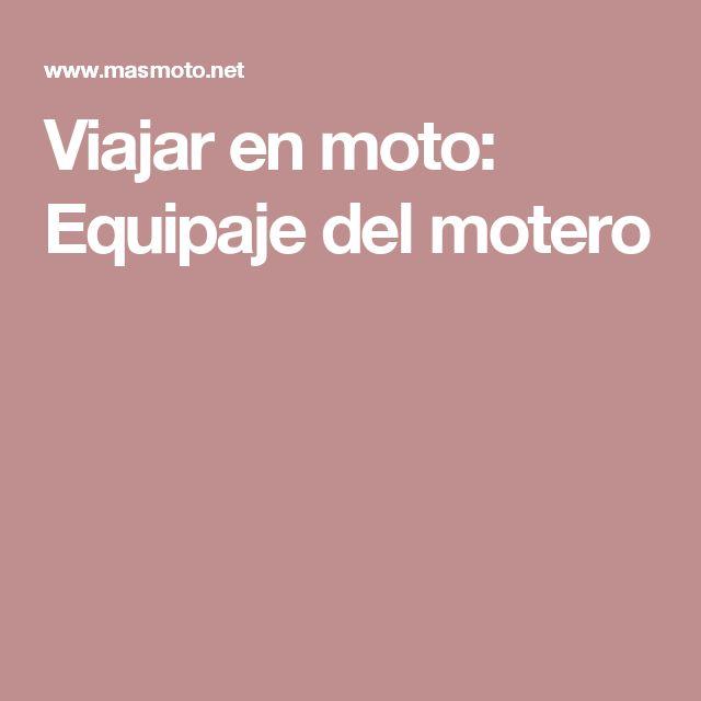 Viajar en moto: Equipaje del motero