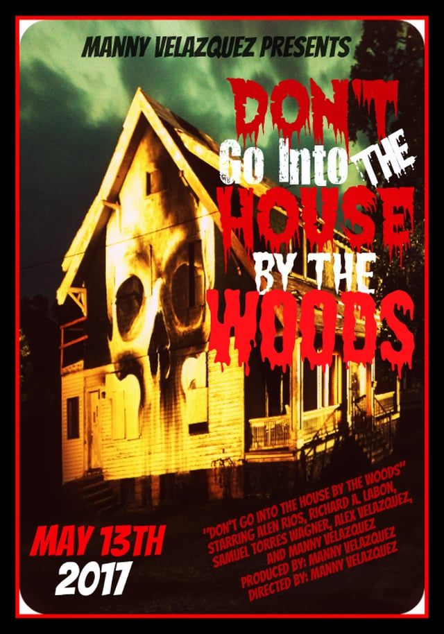"""""""Manny Velazquez Films"""" """"DON'T GO INTO THE HOUSE BY THE WOODS"""" is a 2017 independent horror slasher film produced and directed by Manny Velazquez and stars Alen Rios, Richard A. LaBon, Samuel Torres Wagner, Alex Velazquez and Manny Velazquez. About a young man who goes to his parents house over the weekend and is scared to death when he starts to receive phone calls from a psycho who might be inside the house. IMDb: www.imdb.com/title/tt6601150/ Facebook: facebook.com/The-House-by-the-Wo..."""