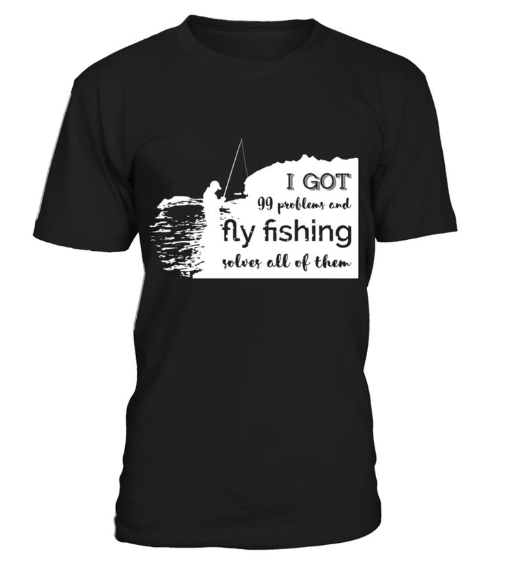 Fly fishing t shirt gift idea shirt image funny job for Fly fishing jobs