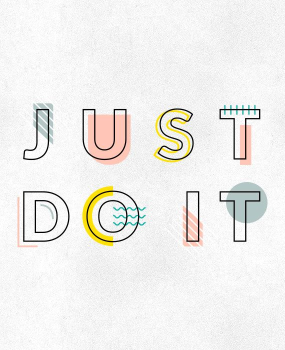 just do it - simple outline font with interesting graphic colour treatment.  #poster #fonts #displayfonts #design
