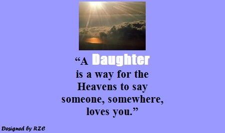 "Facebook Quotes About Daughters | Best Daughter English Quotes: Quotes about Daughter - ""A daughter is a ..."