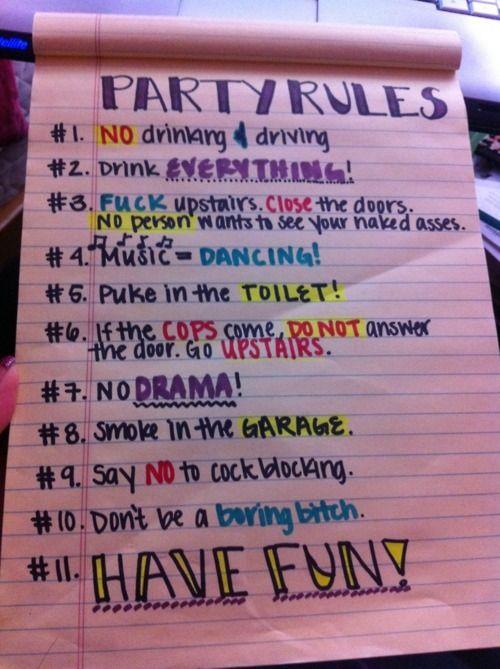 party rules.. hahaha