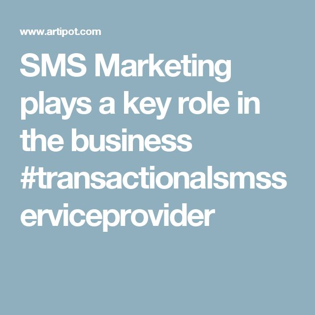 SMS Marketing plays a key role in the business #transactionalsmsserviceprovider
