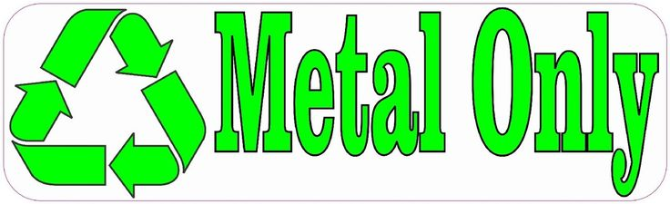 """10"""" x 3"""" Metal Only Recycle Business Sticker Store Sign Decal Decals Stickers"""