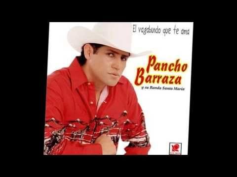 Ojala Que No -  Pancho Barraza