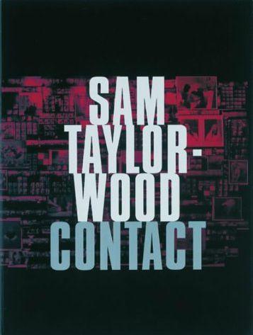 Contact: Sam Taylor-Wood
