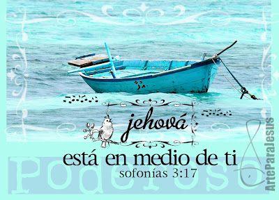 Sofonías 3:17 Jehová está en medio de ti, poderoso, él salvará; se gozará sobre ti con alegría, callará de amor, se regocijará sobre ti con cánticos.♔