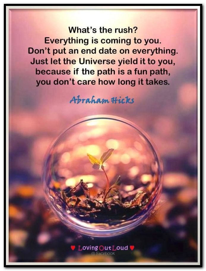 What's the rush? Everything is coming to you. Don't put an end date on everything. Just let the Universe yield it to you, because if the path is a fun path, you don't care how long it takes. http://www.voiceofpsychic.com/