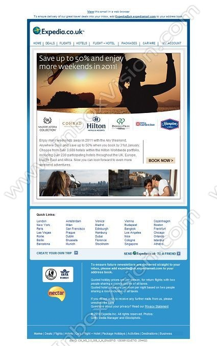 Company:    Expedia.co.uk   Subject:    Save up to 50% off weekends in 2011             INBOXVISION is a global database and email gallery of 1.5 million B2C and B2B promotional emails and newsletter templates, providing email design ideas and email marketing intelligence http://www.inboxvision.com/blog