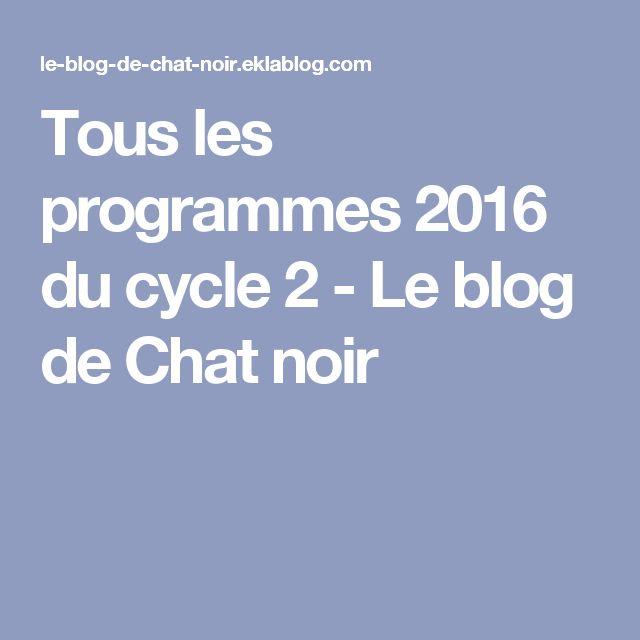Tous les programmes 2016 du cycle 2 - Le blog de Chat noir