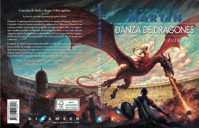 Ya está la portada de Danza de Dragones que se lanzará el 22 de junio en cartoné y el 13 de julio en rústica. La portada es petición expresa de Martin