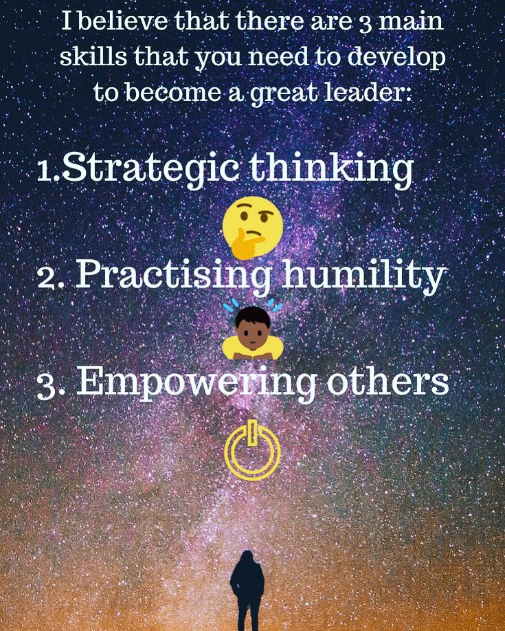 To Become A Better And More Effective Leader You Need To Focus On