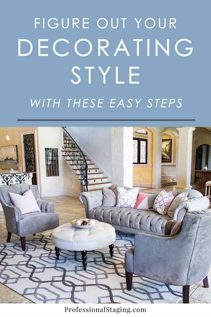 How To Determine Your Decorating Style - Professional Staging   Decorating Styles Quiz, Interior Design Styles Quiz, Home Decor Styles
