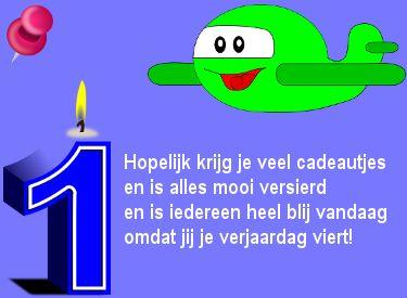 1 jaar verjaardag plaatje met tekst: Hopelijk krijg je veel cadeautjes.... op Verjaardag-Gedicht.nl