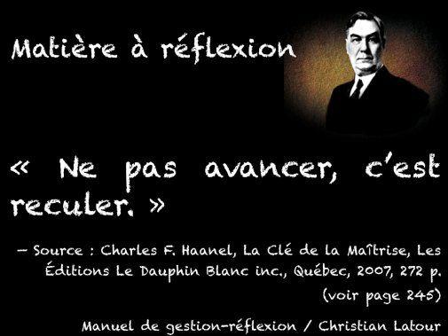 « Ne pas avancer, c'est reculer. » — Charles F. Haanel - La Revue HRI : HOTELS, RESTAURANTS et INSTITUTIONS