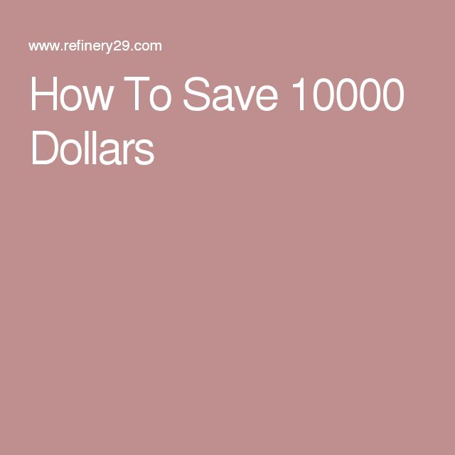 How To Save 10000 Dollars