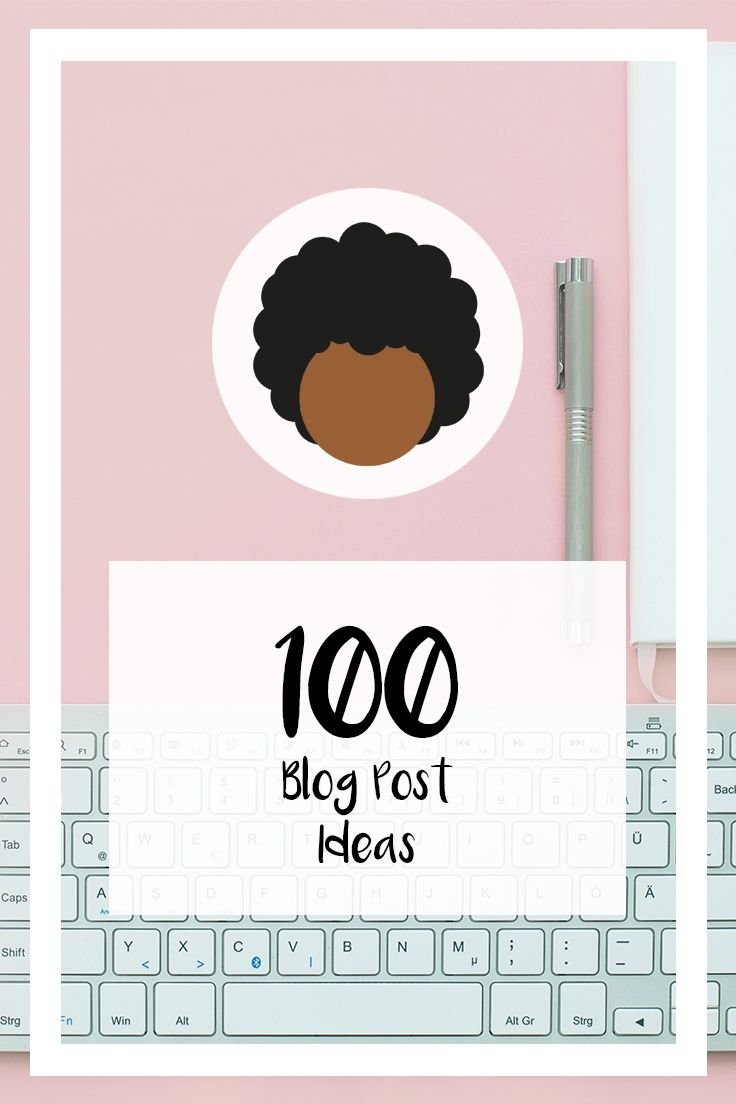 Have you got bloggers block!? Look not further this is the post for you. I'm sharing 100 blog post ideas with you split into categories so you can keep things relevant to your blog!
