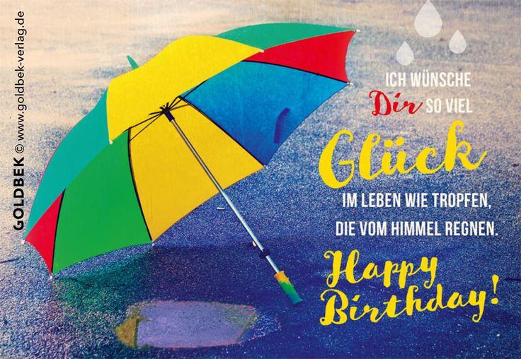 Postkarten - Geburtstag. Ich wünsche Dir so viel Glück im Leben, wie Tropfen, die vom Himmel fallen.