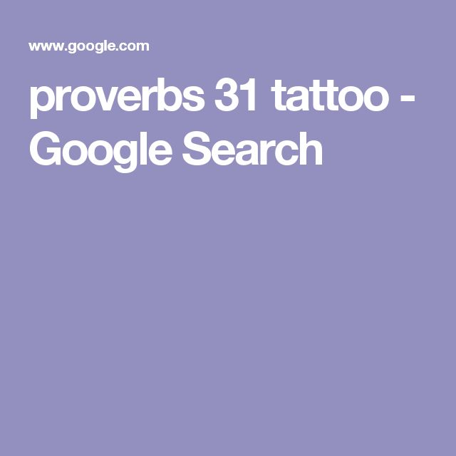 proverbs 31 tattoo - Google Search