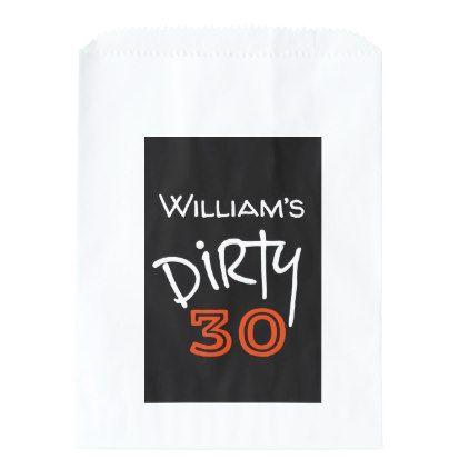 Dirty 30 Birthday Favor Bag - giftidea gift present idea number thirty thirtieth bday birthday 30thbirthday party anniversary 30th