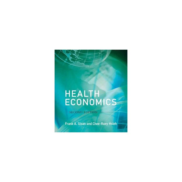 Health Economics (Hardcover) (Frank A. Sloan & Chee-Ruey Hsieh)