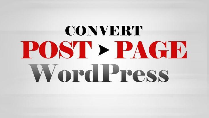 Convert Post into Page in #WordPress using Vice Versa #plugin