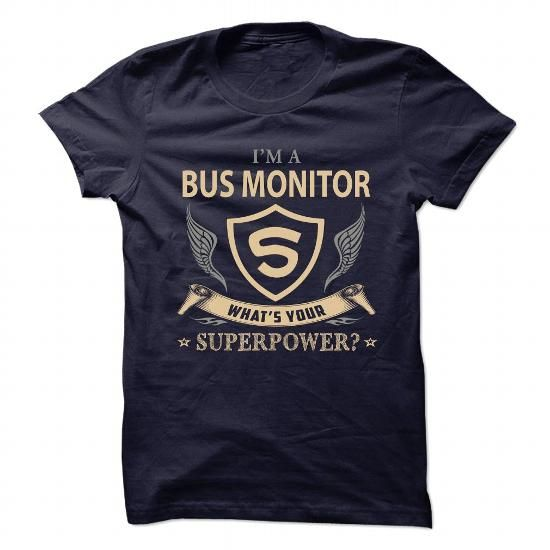 BUS MONITOR - WHAT IS UR SUPERPOWER - #vintage tee #tshirt drawing. GET YOURS  => https://www.sunfrog.com/Pets/BUS-MONITOR--WHAT-IS-UR-SUPERPOWER.html?60505
