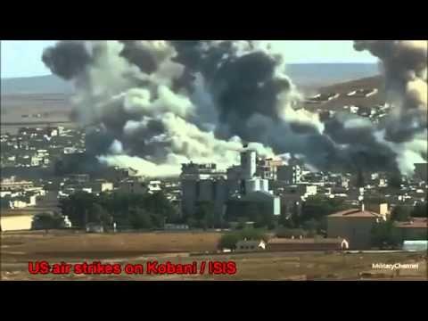 War in IRAQ & Syria 2014 / US Air Strikes on Kobani Big Explosion