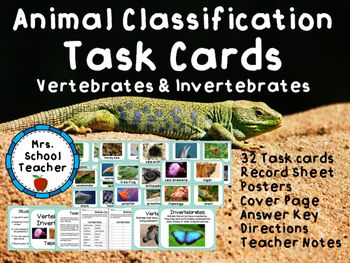 Animal Classification: Vertebrates & Invertebrates Task CardsThis set of task cards includes:32 task cards with beautiful photographsStudent DirectionsTeacher NotesPostersCover page to attach to a folder or envelopeRecord SheetAnswer KeyStudents will sort 32 cards into 2 groups of vertebrates and invertebrates to review concepts learned in science.