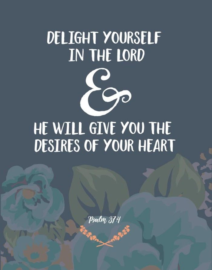 $5.00 Bible Verse Print - Delight yourself in the Lord and He will give you the desires of your heart. Psalm 37:4  As much as we try, this world can never give you a full heart. We will always feel like something is missing. However, when we seek the Lord our hearts will truly find peace and fulfillment in Him and He will provide  - Different size options available. #bibleverse #bibleverseprint #christianart #christianprints #delightyourselfinthelord #psalm37 #christiandecor #christianprints