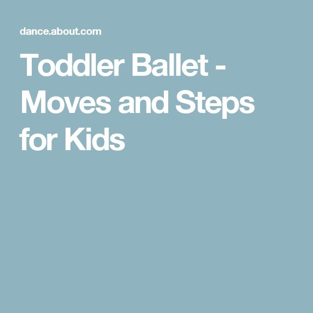 Toddler Ballet - Moves and Steps for Kids