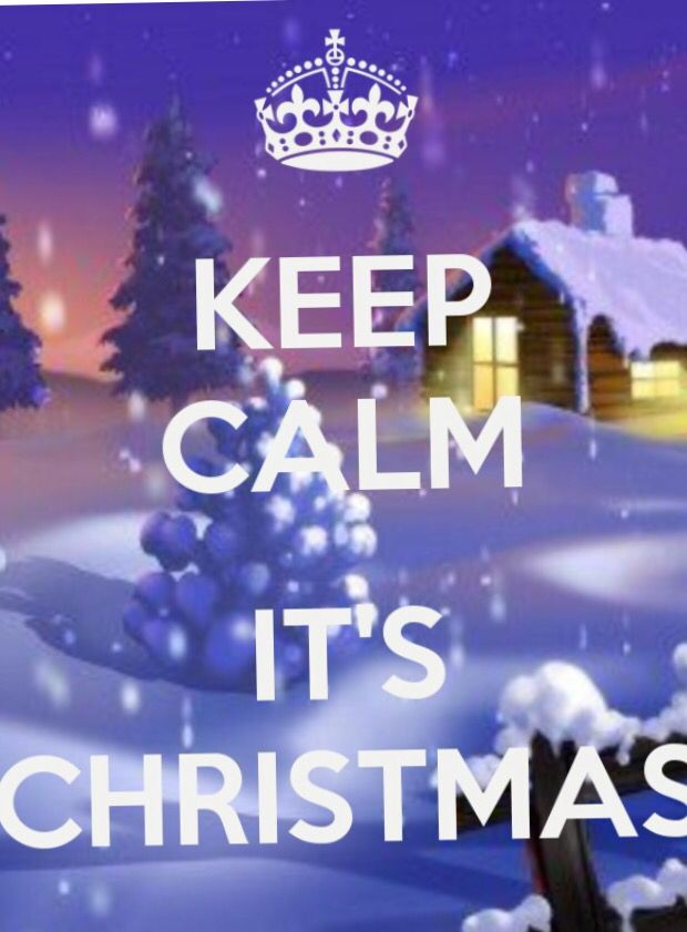 Keep calm ... It's Christmas