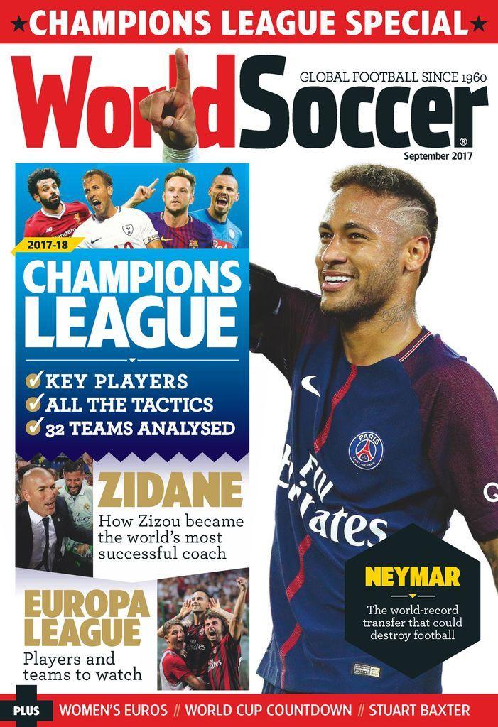 World Soccer Back Issue September 2017 Digital In 2020 World Soccer Magazine Sports Magazine Fitness Magazine