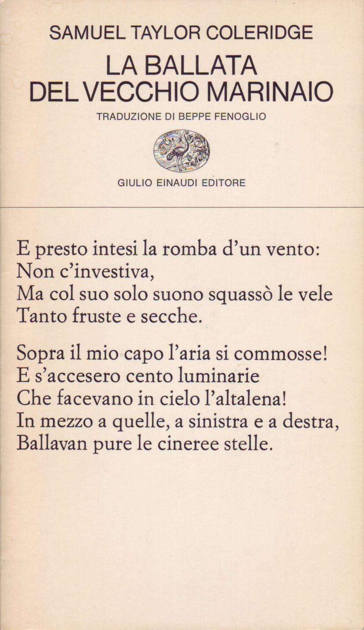 La ballata del vecchio marinaio, Samuel Taylor Coleridge (1798), traduzione di B.Fenoglio.