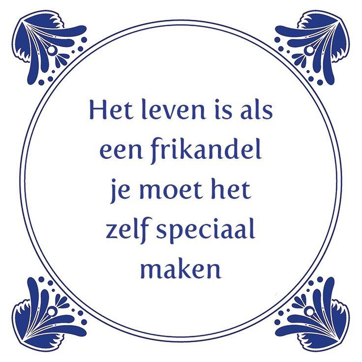 Tegeltjeswijsheid.nl - een uniek presentje - Het leven is als een frikandel